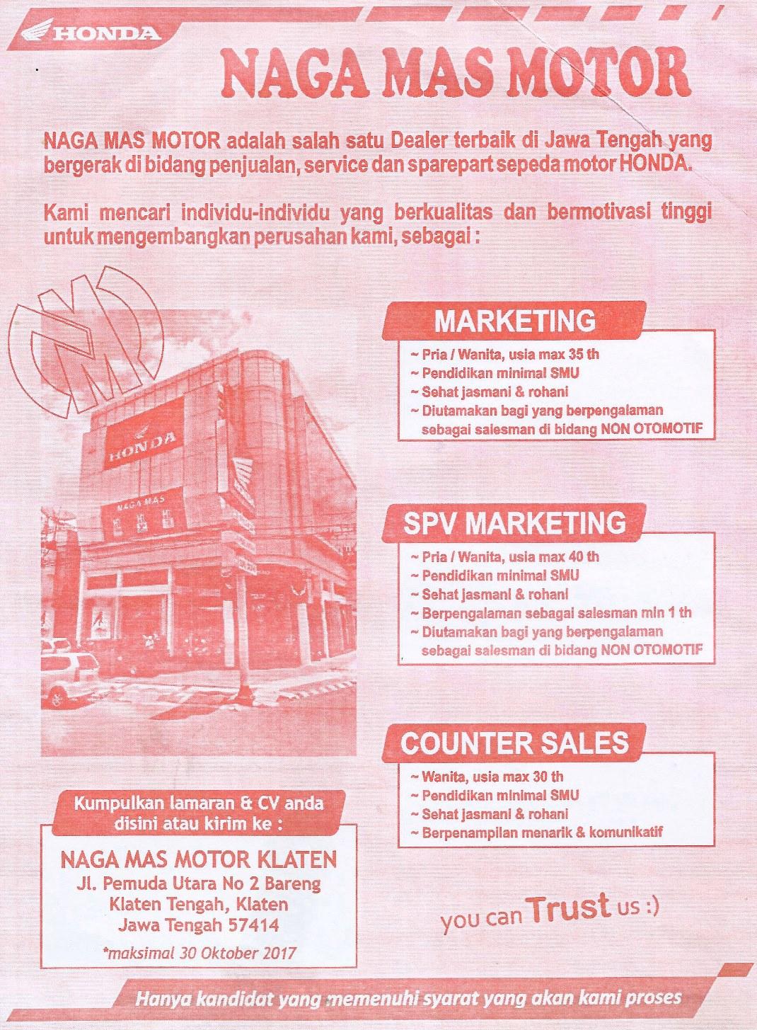 Lowongan kerja Oktober 2017 Marketing, Supervisor Marketing, Counter Sales Honda Naga Mas Motor Klaten, Boyolali, Wonogiri, Sukoharjo, Karanganyar, Surakarta, Tegal, Bandung, Slawi.