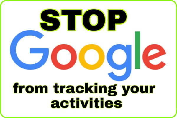 stop-google-from-tracking-your-activities
