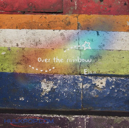 EIAN – Over the Rainbow – Single