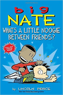 Big Nate: What's a Little Noogie Between Friends PDF