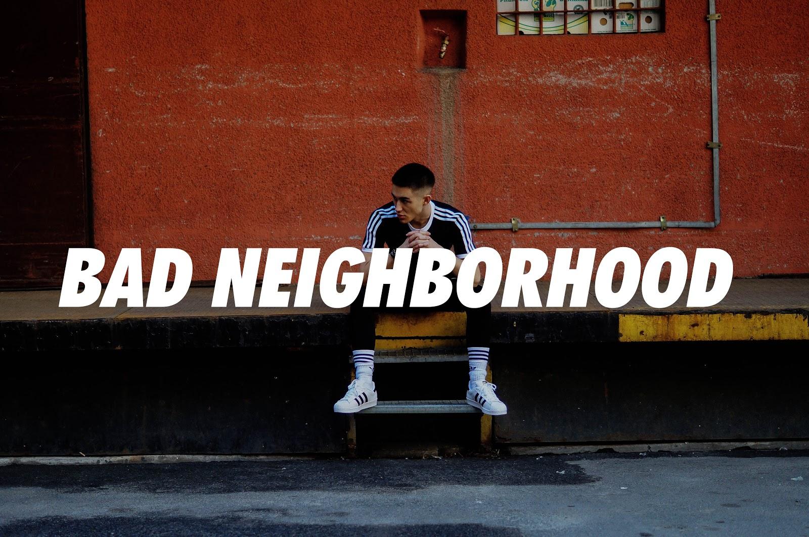 BAD NEIGHBORHOOD [ZDJĘCIA]