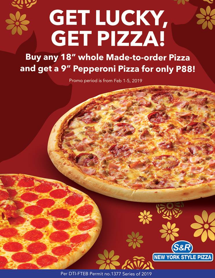 Manila Shopper: S&R New York Style Pizza Get Lucky Get Pizza