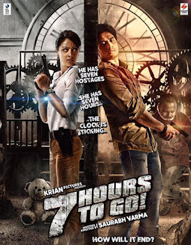 Poster Of Bollywood Movie 7 Hours to Go 2016 300MB Pdvd Full Hindi Movie