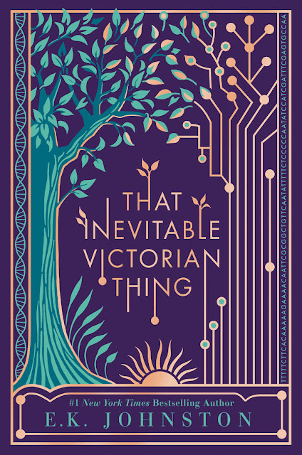 Beautiful 2017 Book Cover Designs The inevitable victorian thing E.K. Johnston