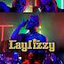 VIDEO: Laylizzy – Txi - @Laylizzy