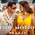Slow Motion Lyrics: Bharat | Salman Khan & Disha Patani