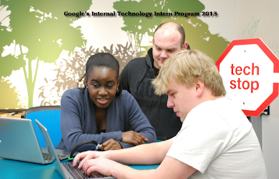 Google's Internal Technology Intern Program 2013