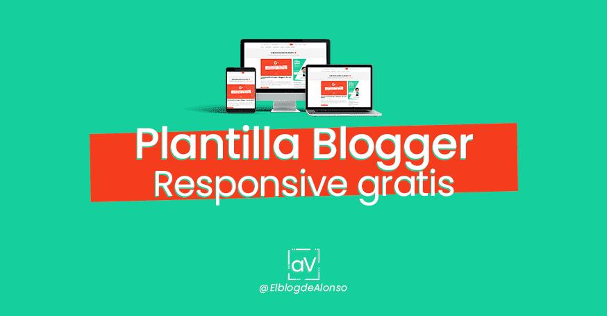 Plantilla blogger Responsive Gratis