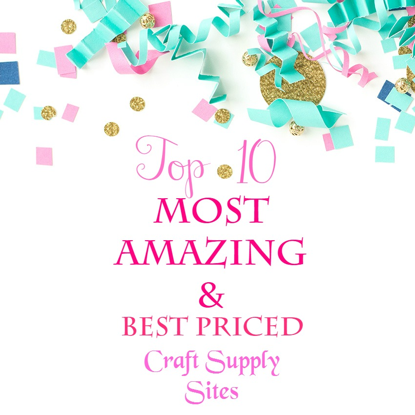 Mama S Gone Crafty Top Go To Sites For Best Priced Craft Supplies