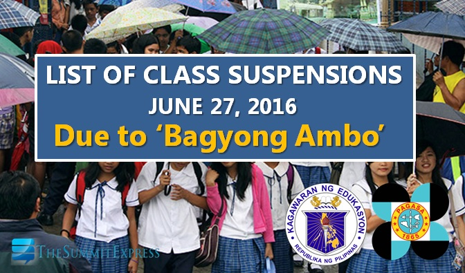 Class Suspensions on June 27, 2016 due to 'Bagyong Ambo'