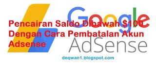 Pembatalan Akun Google Adsense