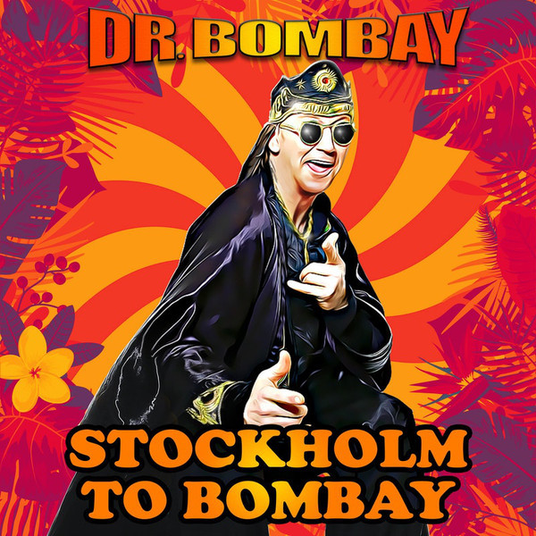 New single from Dr. Bombay - Stockholm to Bombay