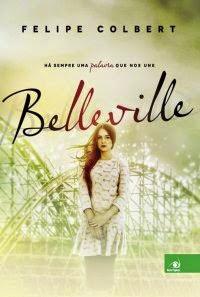 [Resenha] Belleville - Felipe Colbert
