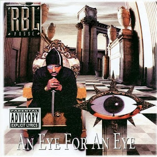 RBL Posse – An Eye For An Eye (1997) [CD] [FLAC]