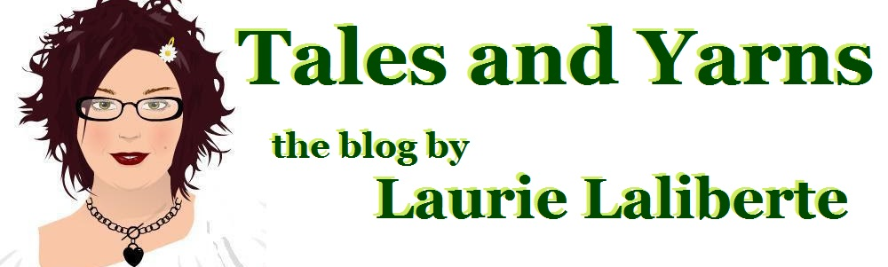 Tales and Yarns by Laurie Laliberte