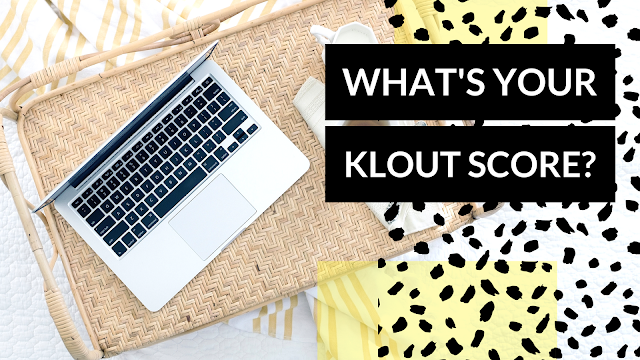 Klout: Measure your Social Media Influence