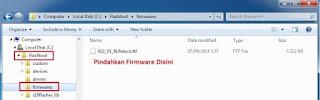 Pindahkan Firwmare ke Flashtool > Firmware