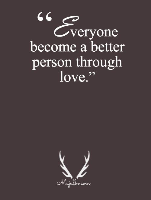 Better Through Love