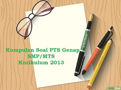 Contoh Soal UTS Bahasa Indonesia Kelas 7 8 9 Semester 2 Tahun 2018/2019