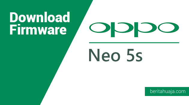 Download Firmware Oppo Neo 5s (1206)