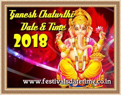 2018 Ganesh Chaturthi Date & Time in India - गणेश चतुर्थी 2018 तारीख और समय - গনেশ চতুর্থী ২০১৮ তারিখ এবং সময়