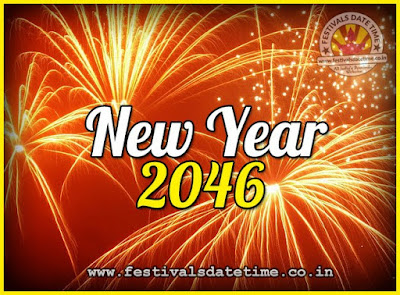 2046 New Year Date & Time, 2046 New Year Calendar