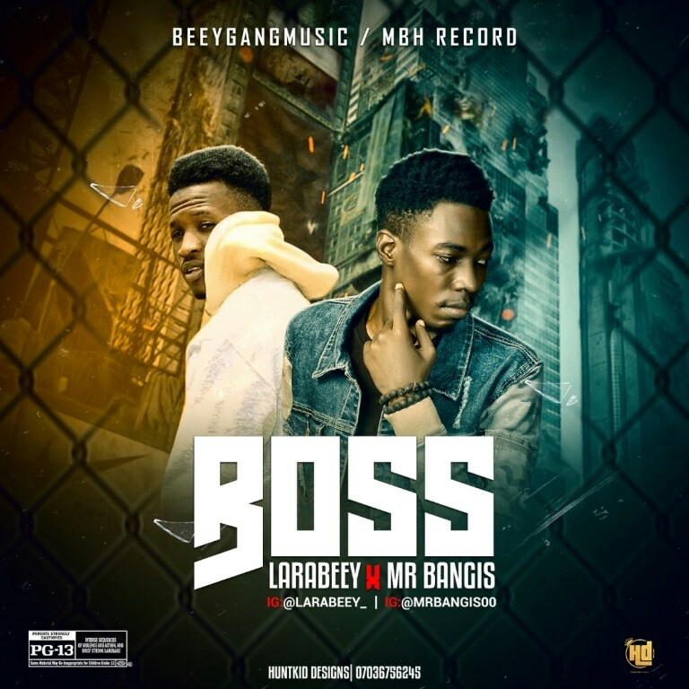 Larabeey x Mr Bangis - Boss, Larabeey ft mr bangis boss music