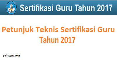 menyatakan guru adalah pendidik yang profesional dengan mengemban tugas utamanya  Petunjuk Teknis Pelaksanaan Sertifikasi Guru 2017