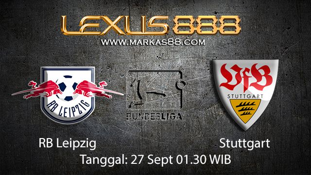 Prediksi Bola Jitu RB Leipzig vs Stuttgart 27 September 2018 ( German Bundesliga )