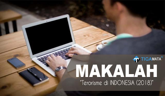 Tugas Makalah Tentang Terorisme di Indonesia TERBARU 2018 (Doc dan Pdf)