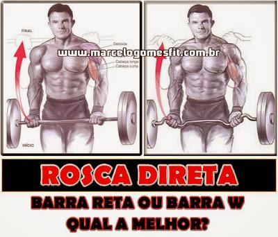 Rosca Direta - Barra Reta ou Barra W?
