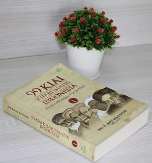 Buku 99 KIAI KHARISMATIK INDONESIA Toko Buku Aswaja Surabaya