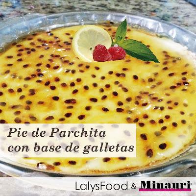 Pie Pastel Parchita Maracuya Chinola @lalysfood - lalysfood@gmail.com