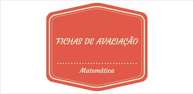 Fichas de Avaliação do 1° ao 4° ano – Matemática