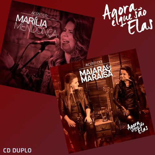 Baixar Agora É Que São Elas Ao Vivo (Acústico) – Maiara e Maraisa & Marília Mendonça