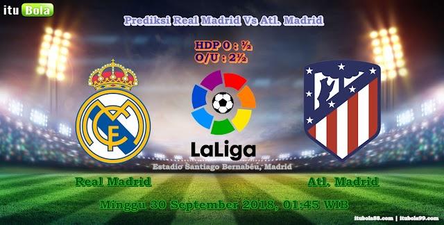 Prediksi Real Madrid Vs Atl. Madrid - ituBola