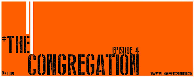 #TheCongregation Episode 4