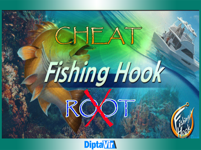Cara Cheat Kail Pancing (Cheat Fishing Hook) Tanpa Root Di Android