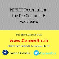 NIELIT Recruitment for 120 Scientist B Vacancies