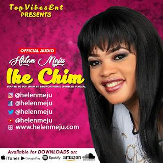 Music: Helen Meju – Ihe Chim @Helenmeju