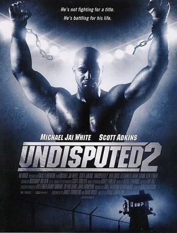 Quyết Đấu 2 : Kẻ Đứng Cuối Cùng - Undisputed 2: Last Man Standing