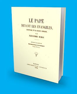 El Papa frente a los evangelios Alejandro Dumas