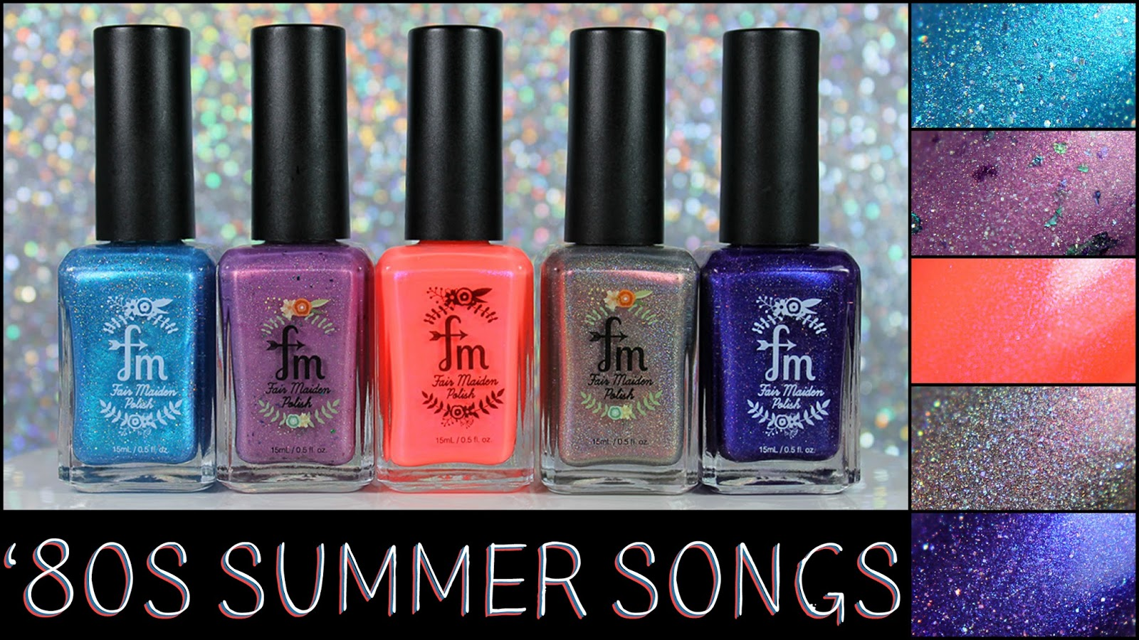 Bedlam Beauty: Fair Maiden Polish \'80s Summer Songs