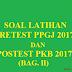 SOAL-SOAL LATIHAN PRETEST PPGJ 2017 DAN POSTEST PKB 2017 (BAG. II)