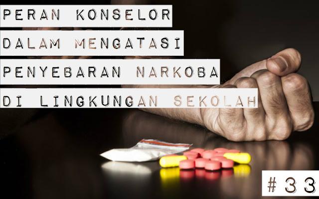 Peran Guru BK Dalam Mengatasi Penyebaran Narkoba Di Lingkungan Sekolah