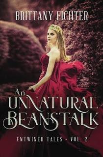 An Unnatural Beanstalk - Brittany Fichter