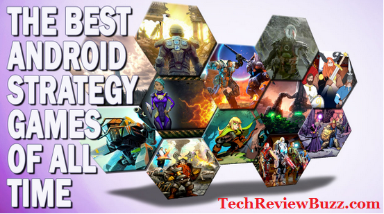 Best Android Strategy Games To Play In 2017