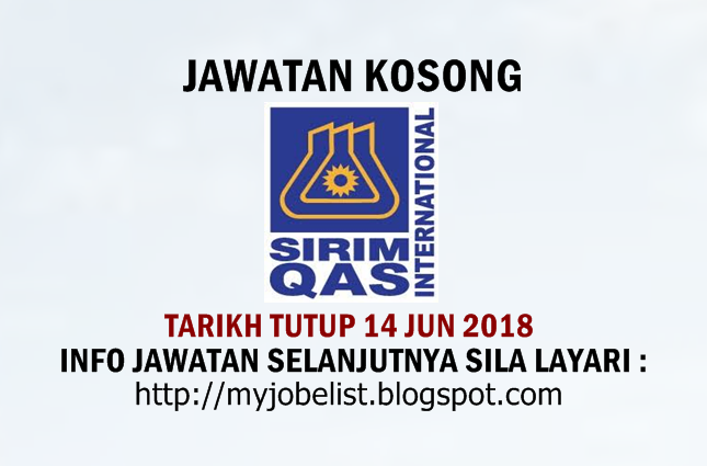 Jawatan Kosong di SIRIM QAS International Sdn Bhd Jun 2018