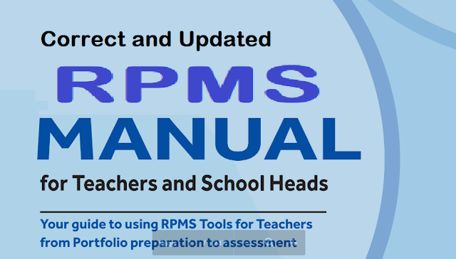 Correct and Updated Version of the RPMS Manual for Teachers and School Heads