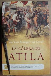 Portada del libro La cólera de Atila, de José Luis Rodríguez del Corral